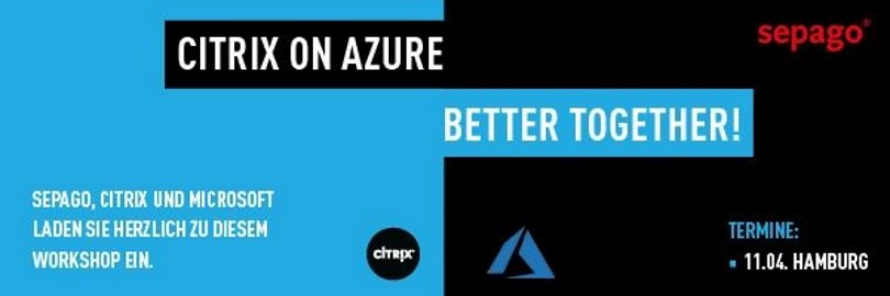 Upcomping Event: Citrix on Azure – am 11. April in Hamburg