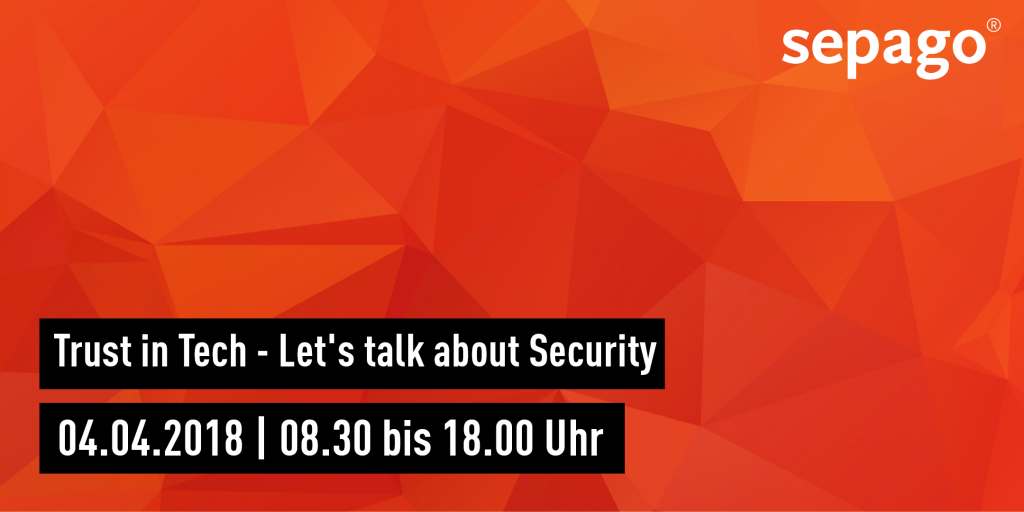 Let`s talk about security – Einladung zum nächsten Trust in Tech Cologne Meetup