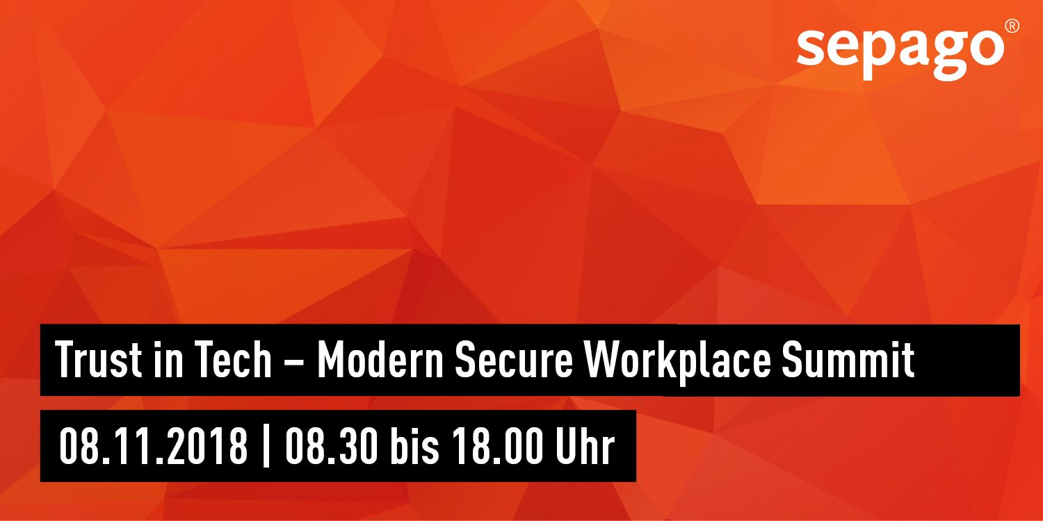 Trust in Tech – Modern Secure Workplace